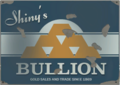 Shiny's Bullion.png