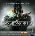Dishonored - Promotion Announcement es.png