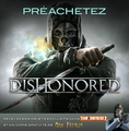 Dishonored - Promotion Announcement fr.png
