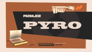 Meet the Pyro Titlecard