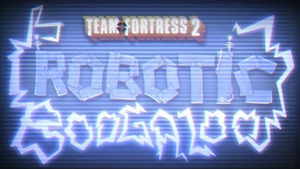 Robotic Boogaloo Video Official Tf2 Wiki Official Team