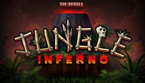 Jungle Inferno Update - Official TF2 Wiki | Official Team Fortress Wiki